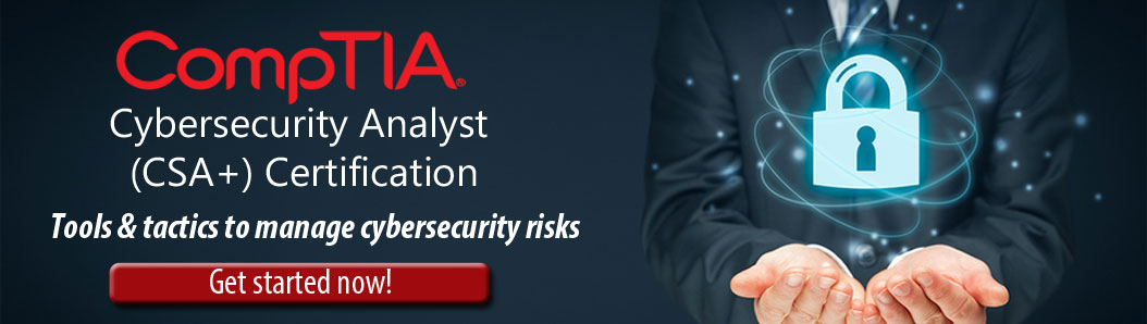 CompTIA CSA  Certification